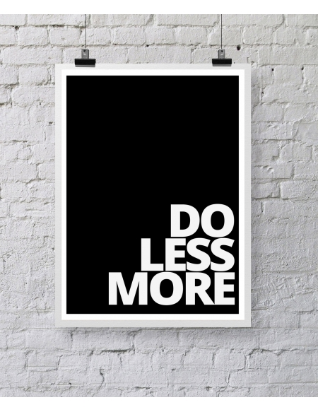 "Plakat ""Do less more"""